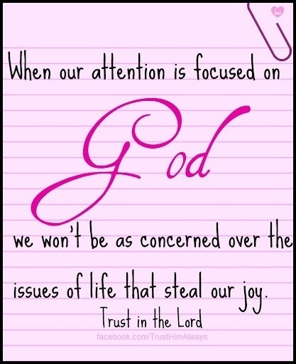 Empowering Thought for Today:  Focus on God !